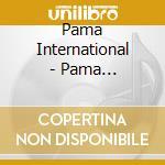 Pama International - Pama Outernational cd musicale di Pama