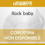 Rock baby cd musicale