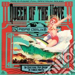Pepe Deluxe - Queen Of The Wave cd musicale di Deluxe Pepe