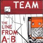 Team - Line From A-b cd musicale di TEAM