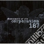 Corporation 187 - Newcomers Of Sin cd musicale di CORPORATION 187