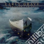 Early Grave - Tomorrow I Am You cd musicale di Grave Early
