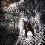 Mind Gone Blind - Liars And Preachers cd musicale di MIND GONE BLIND