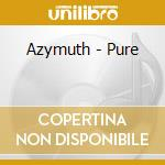 PURE (BEST OF FAROUT) 1995/2006 cd musicale di AZYMUTH