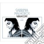 Sabrina Malheiros - Vibrasons cd musicale di MALHEIROS SABRINA