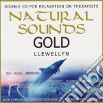 Natural sounds gold 2cd 1 cd musicale di LLEWELLYN