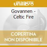 Govannen - Celtic Fire cd musicale di GOVANNEN