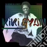 Kiki Gyan - 24 Hours In A Disco cd musicale di Kiki Gyan
