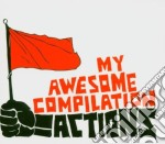 My Awesome Compilation - Actions cd musicale di MY AWESOME COMPILATION