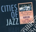 CITIES OF JAZZ: HARLEM cd musicale di ARTISTI VARI