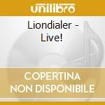 Liondialer live cd musicale di Liondialer