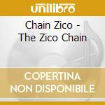 Chain Zico - The Zico Chain cd musicale di ZICO CHAIN