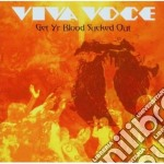 Viva Voce - Get Yr Blood Sucked Out cd musicale di VIVA VOCE