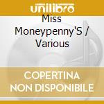 Various - Miss Moneypenny'S cd musicale