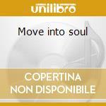 Move into soul cd musicale di Shaun Escoffery