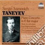 Taneyev Sergey Ivanovich - Concerto Per Pianoforte E Musica Per Pianoforte Solo cd musicale di TANEYEV SERGEY IVANI