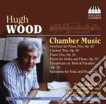 Wood Hugh - Musica Da Camera cd musicale di Hugh Wood