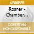 Rosner - Chamber Music cd