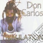 Carlos, Don - Tribulation cd musicale di Don Carlos
