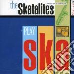 Skatalites - Play Ska cd musicale di SKATALITES