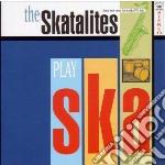 (LP VINILE) LP - SKATALITES           - Play Ska lp vinile di SKATALITES