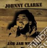 Johnny Clarke - Jah Jah We Pray cd musicale di Johnny Clarke