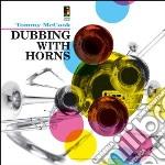 (LP VINILE) Dubbing with horns lp vinile di Tommy Mccook
