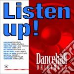 Listen Up! - Dancehall cd musicale di Artisti Vari