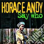 (LP VINILE) Who say lp vinile di Horace Andy