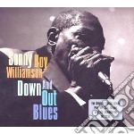 Down and out blues (2cd) cd musicale di Williamson sonny boy