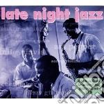 Late night jazz cd musicale di Artisti Vari