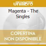 Singles cd musicale di Magenta