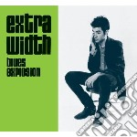 Extra width + mo' width cd musicale di JON SPENCER BLUES EXPLOSION