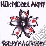 New Model Army - Today Is A Good Day cd musicale di NEW MODEL ARMY