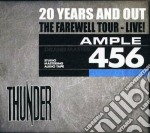 20 YEARS AND OUT                          cd musicale di THUNDER