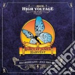 High voltage - july 23rd 2011 cd musicale di Barcley james harves