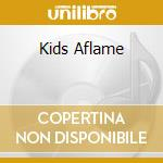 KIDS AFLAME cd musicale di ARMS