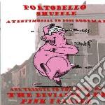 Portobello shuffle: a testimonial tothe cd musicale di Artisti Vari