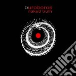 Naked Truth - Ouroboros cd musicale di Truth Naked