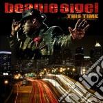 Beanie Sigel - This Time cd musicale di Beanie Sigel