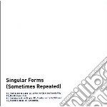 SINGULAR FORMS (SOMETIMES REPEATED)       cd musicale di Sylvain Chauveau