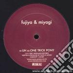 (LP VINILE) UH                                        lp vinile di FUJIYA & MIYAGI