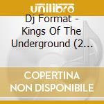 Kings of the underground 001 unmixed cd musicale di Artisti Vari