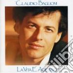 Claudio Baglioni - La Vita E' Adesso cd musicale di Claudio Baglioni