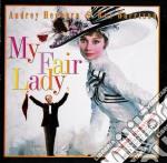 My Fair Lady cd musicale di MY FAIR LADY