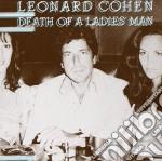 Leonard Cohen - Death Of A Ladies' Man cd musicale di Leonard Cohen