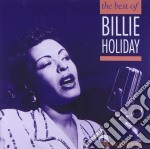 Billie Holiday - The Best Of Billie Holiday cd musicale di Billie Holiday
