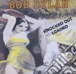 Bob Dylan - Knocked Out Loaded cd musicale di Bob Dylan