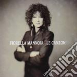 Fiorella Mannoia - Le Canzoni cd musicale di Fiorella Mannoia
