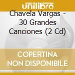30 grandes canciones cd musicale di Chavela Vargas